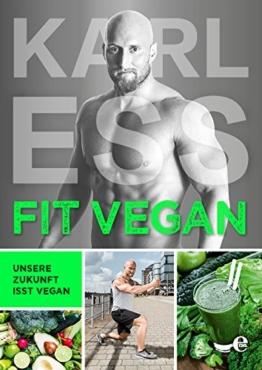 FIT VEGAN: Unsere Zukunft isst vegan -